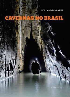 livro-cavernas-do-brasil-adriano-gambarini