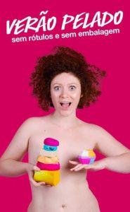Empresa de cosméticos faz campanha contra uso excessivo de embalagens