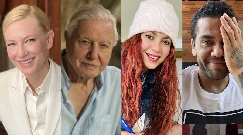 Cate Blanchet, Sir Davi Attenborough, Shakira e Dani Alves pedem que o mundo se una pelo clima